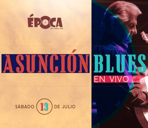 Asunción Blues en EPOCA