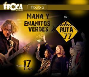 RUTA 77 en Época