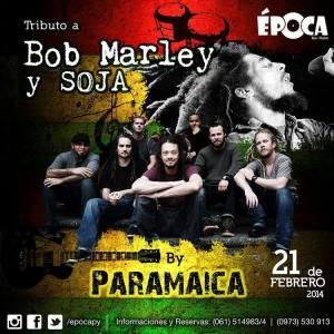 Paramaica rinde tributo a Bob Marley y SOJA en Época